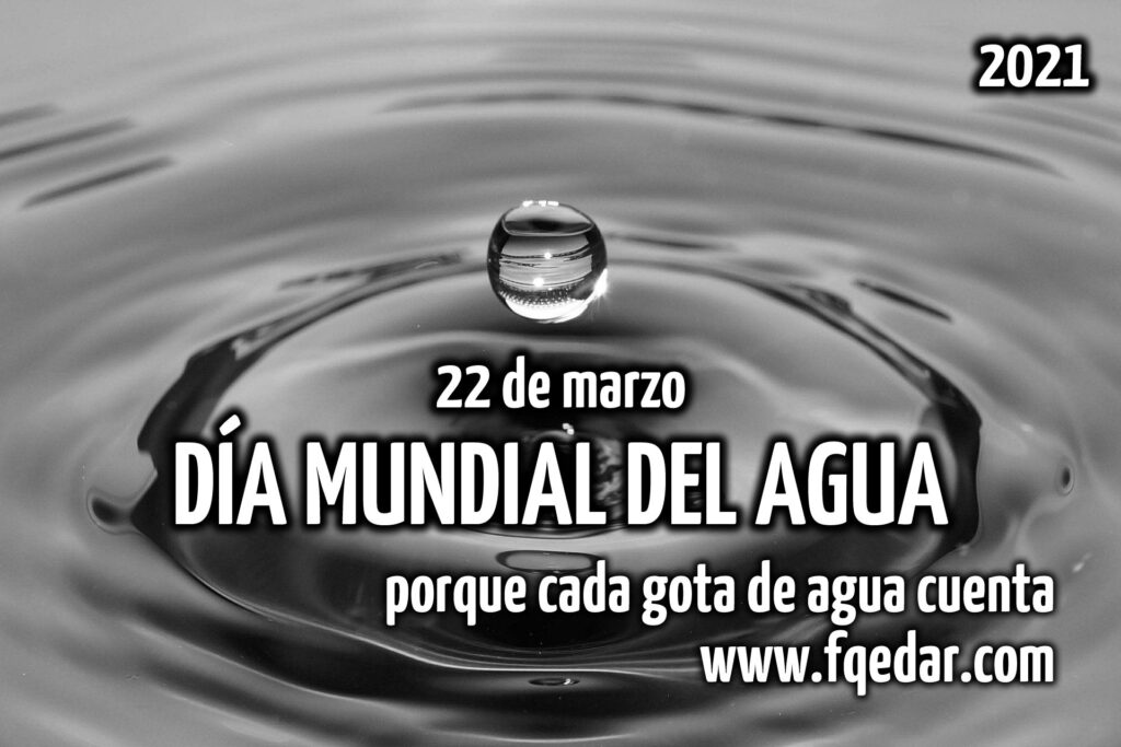 Día Mundial Agua 2021 - Fisicoquímicos EDAR.